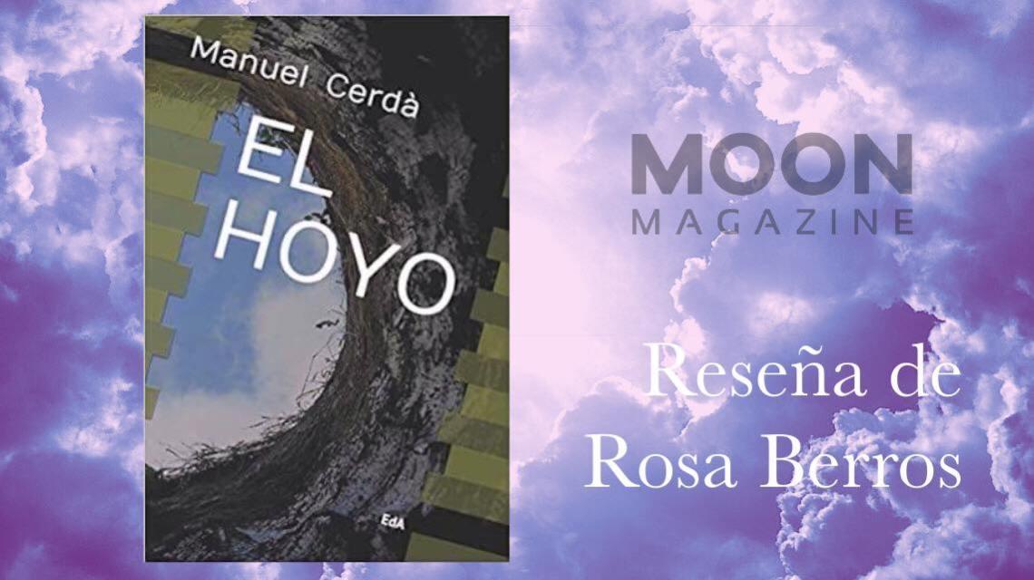 El hoyo, de Manuel Cerdá: el riesgo de mirar siempre hacia arriba