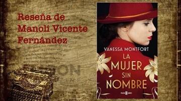 La mujer sin nombre, de Vanessa Montfort: Alma y obra de María Lejarraga