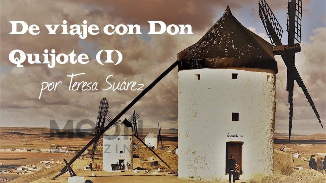 De viaje con El Ingenioso Hidalgo Don Quijote de la Mancha (Primera Parte)