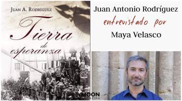 Entrevista con Juan Antonio Rodríguez, autor de Tierra de esperanza 1