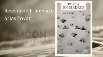 Justo Sotelo, un Poeta en Madrid (Ediciones Huso, 2021)