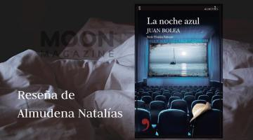 La noche azul, de Juan Bolea: todos son sospechosos
