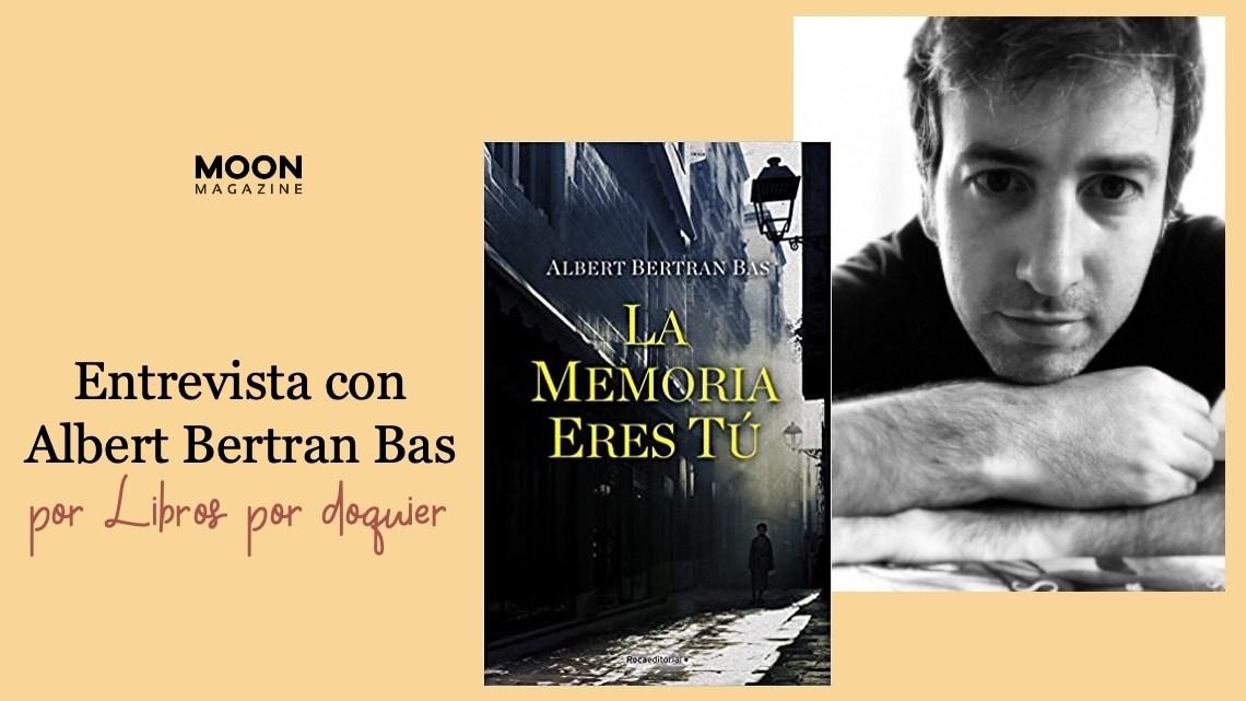 Albert Bertran Bas: «La vida es un baile de géneros y emociones»