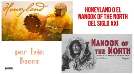 Honeyland o el Nanook of the North del siglo XXI