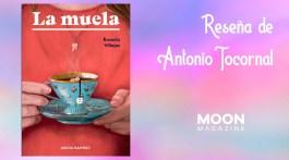 La muela, de Rosario Villajos (Editorial Aristas Martínez, 2021) 2