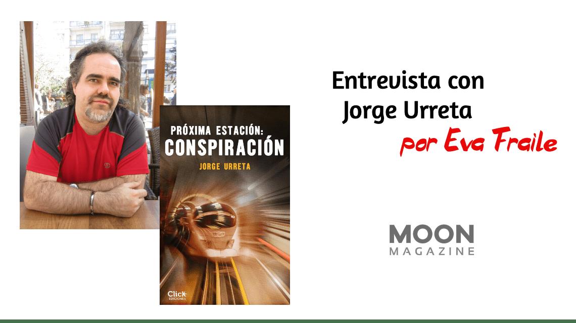 Jorge Urreta: «Las conspiraciones dan un juego tremendo a cualquier autor de intriga» 2