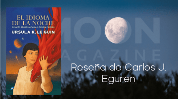 Crítica de El idioma de la noche, de Ursula K. Le Guin