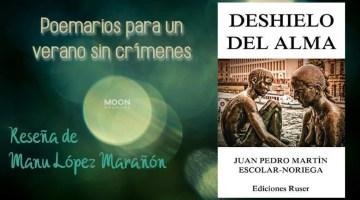 Deshielo del alma. Juan Pedro Martín. Ediciones Ruser (2019) 1
