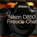 Nikon D850 – A Fireside Chat