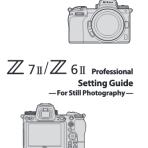 Nikon Pro Settings Z 7 II / Z 6 II