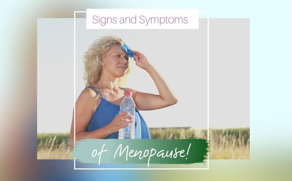 Signs and Symptoms of Menopause