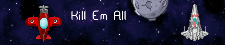 Kill Em All Banner