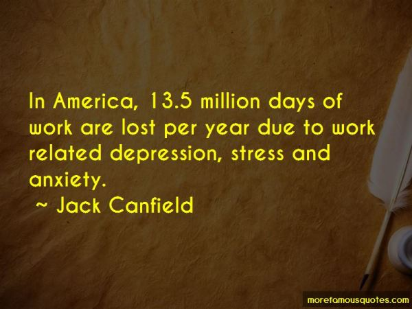Quotes About Work Related Stress: top 2 Work Related ...