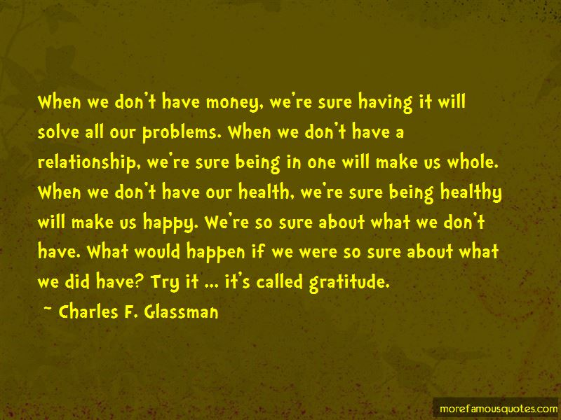 Money And Relationship Problems Quotes Top 4 Quotes About Money And Relationship Problems From Famous Authors