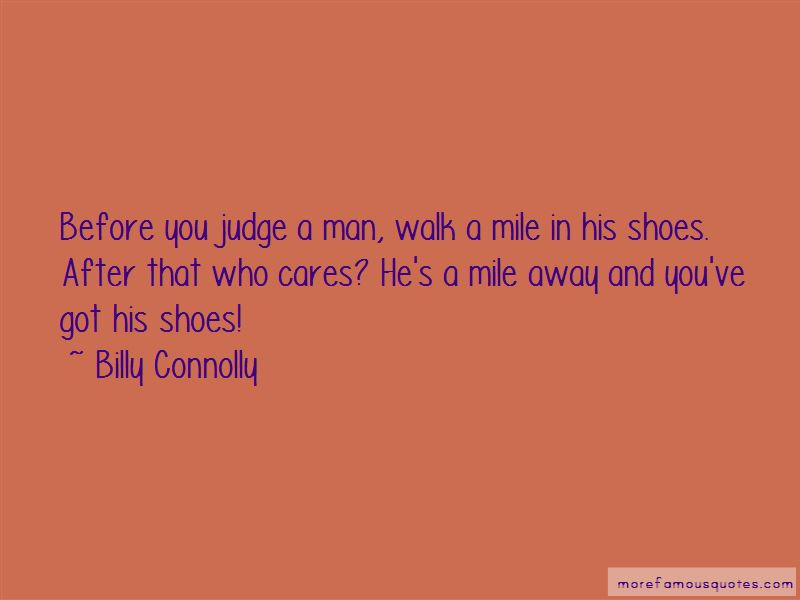 Walk Mile Their Shoes Quote