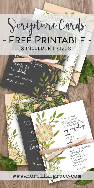 Free Printable Scripture Cards | More Like Grace