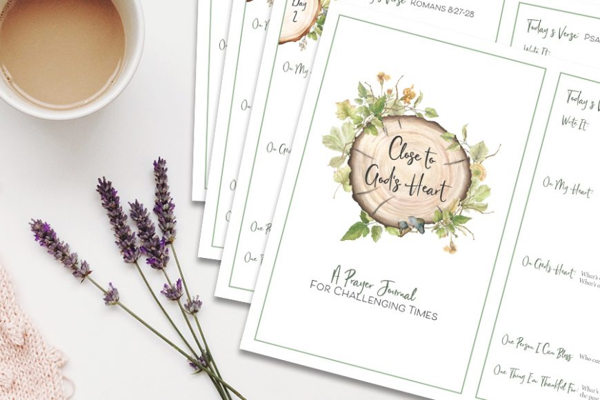 Close to God's Heart: A Free Printable Prayer Journal