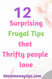 12 Surprising Frugal Tips that Thrifty People Love (Part 2)