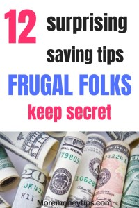 12 surprising saving tips frugal folks keep secret