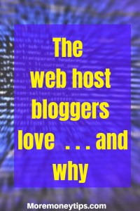 The web host bloggers love...and why