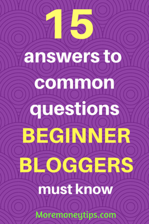 15 answers to common questions beginner bloggers must know
