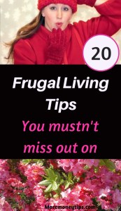 20 Frugal Living Tips You mustn't miss out on