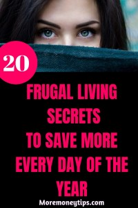 20 Frugal Living Secrets to save more every day of the year