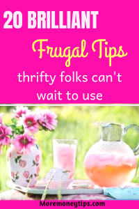 20 Brilliant frugal tips thrifty folks can't wait to use.