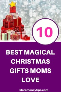 10 Best Magical Christmas Gifts Moms Love