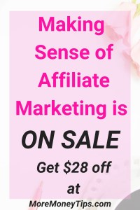 Making Sense of Affiliate Marketing is on sale