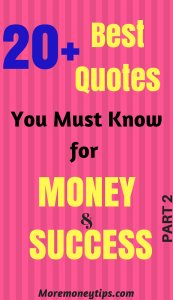 20+ Best Quotes You Must Know For Money Success (Part 2)
