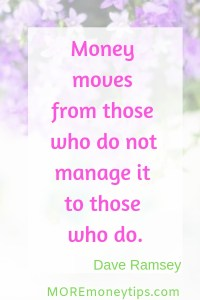 Money Moves from those who do not manage it to those who do.
