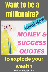 Money and success quotes to explode your wealth
