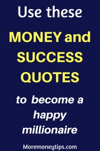 Use these Money and Success Quotes