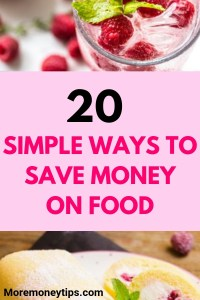20 SIMPLE WAYS TO SAVE MONEY ON FOOD