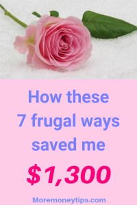 How these 7 frugal ways saved me $1,300