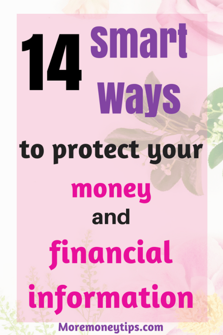 14 smart ways to protect your money and financial information