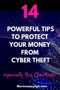 14 POWERFUL TIPS TO PROTECT YOUR MONEY FROM CYBER THEFT