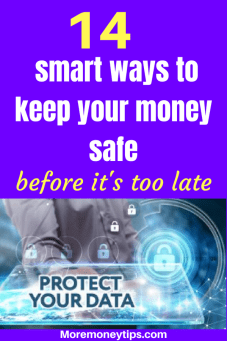 14 smart ways to keep your money safe