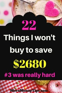 22 things I won't buy to save $2680