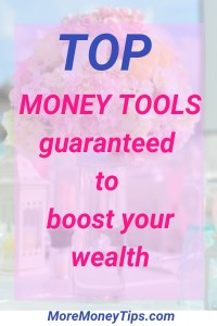 Top money tools guaranteed to boost your wealth