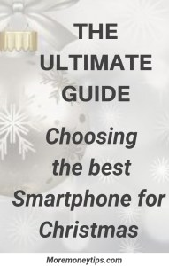 The Ultimate Guide:Choosing the best Smartphone for Christmas