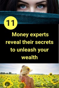 11 money experts reveal their secrets to unleash your wealth