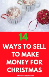 14 ways to sell to make money for Christmas