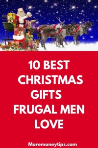 10 BEST CHRISTMAS GIFTS FRUGAL MEN LOVE
