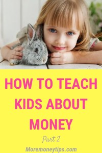 HOW TO TEACH KIDS ABOUT MONEY part 1
