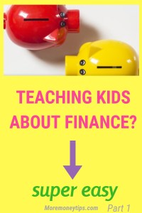 Teaching Kids About Finance? Super Easy