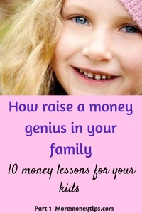 How to raise a money genius in your family-10 money lessons for your kids