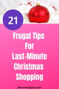 21 Frugal Tips For Last-Minute Christmas shopping