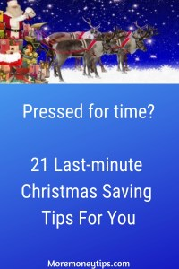 21 Last-Minute Christmas Saving Tips For You